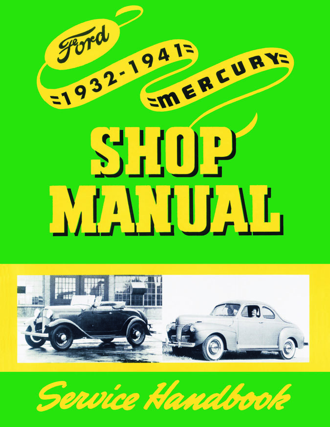 1932-1941 Ford & Mercury Shop Manual   Complete information