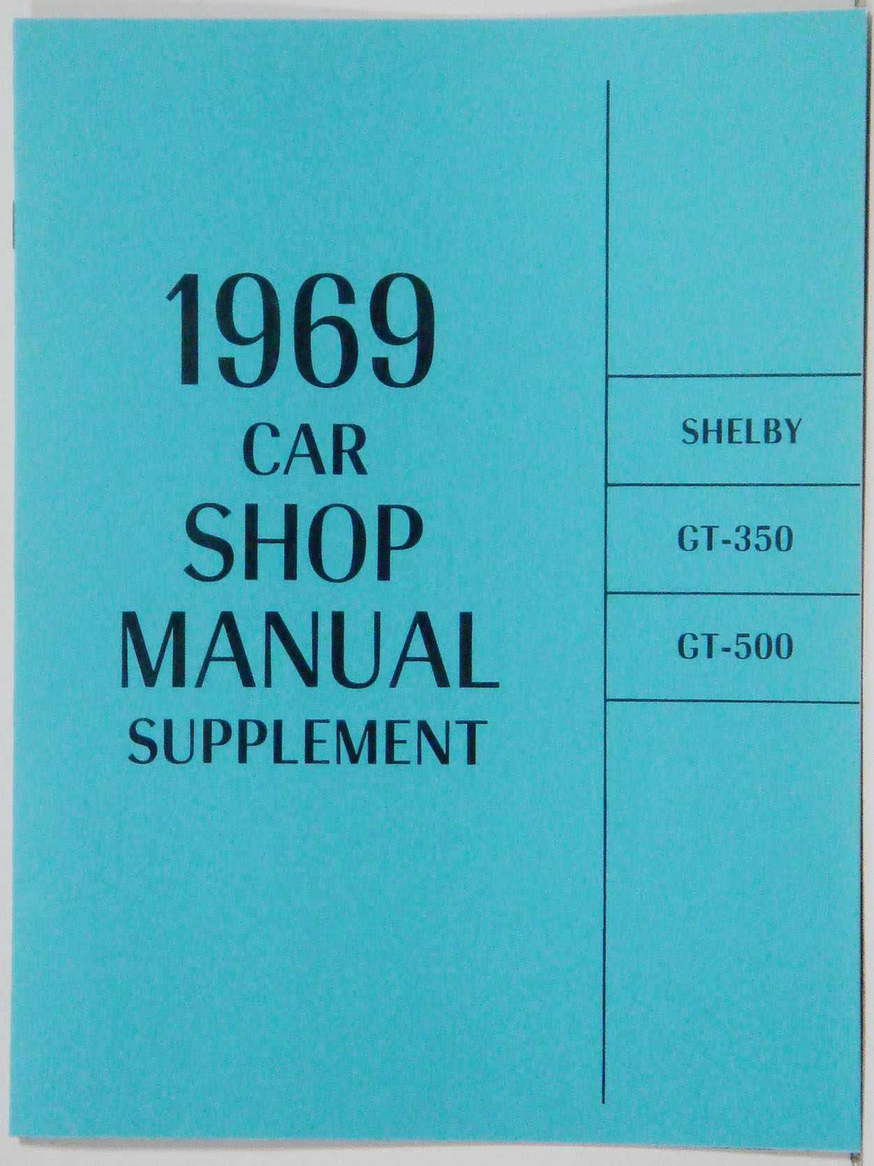 1969 Shelby Mustang, GT-350, GT-500 Shop Manual