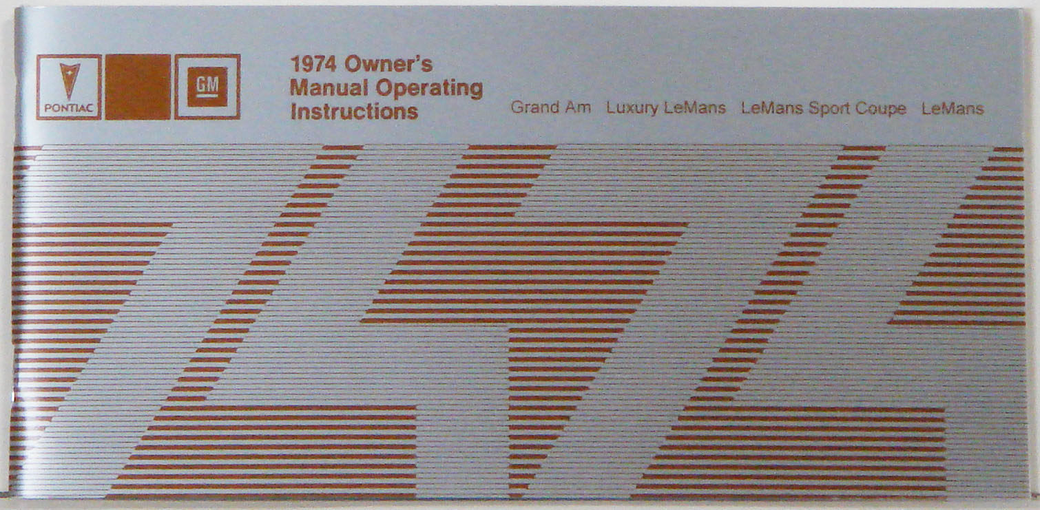 1974 Pontiac Grand Am-Lemans Owner's Manual