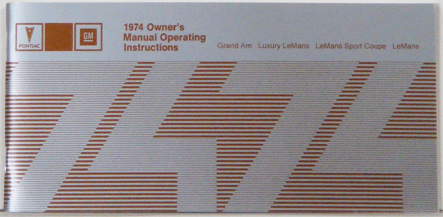 $9.99, 1974 Pontiac Grand Am-Lemans Owner's Manual