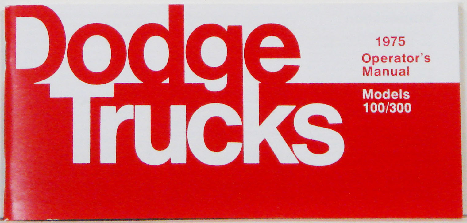 1975 Dodge Truck Owners Manual