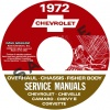 1972 CHEVY REPAIR, OVERHAUL, & BODY MANUALS- ALL MODELS