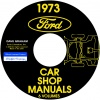 1973 REPAIR MANUALS - FORD, LINCOLN, AND MERCURY CARS – ALL MODELS