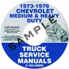 1973, 1974, 1975, 1976 CHEVROLET MEDIUM AND HEAVY DUTY TRUCK SERVICE MANUALS
