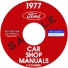 1977 FORD, LINCOLN AND MERCURY REPAIR MANUALS