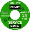 1980 GMC TRUCK MODELS 4500-9500 REPAIR MANUALS