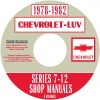 1978, 1979, 1980, 1981, 1982 CHEVROLET LUV SERIES 7-12 REPAIR MANUALS