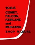 1965 Ford Mustang, Fairlane, Falcon and Mercury Comet Repair Manual