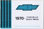 1970 Chevelle Owners / El Camino Owners Manual