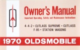1970 Oldsmobile Owner's Manual:4-4-2,Cutlass Supreme,Cutlass, F-85,Station Wagons