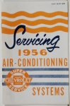 1956 Air Conditioning Service Systems Manual-40 pg